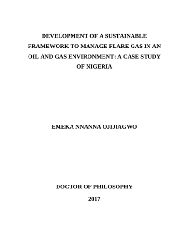 DEVELOPMENT OF A SUSTAINABLE FRAMEWORK TO MANAGE FLARE GAS